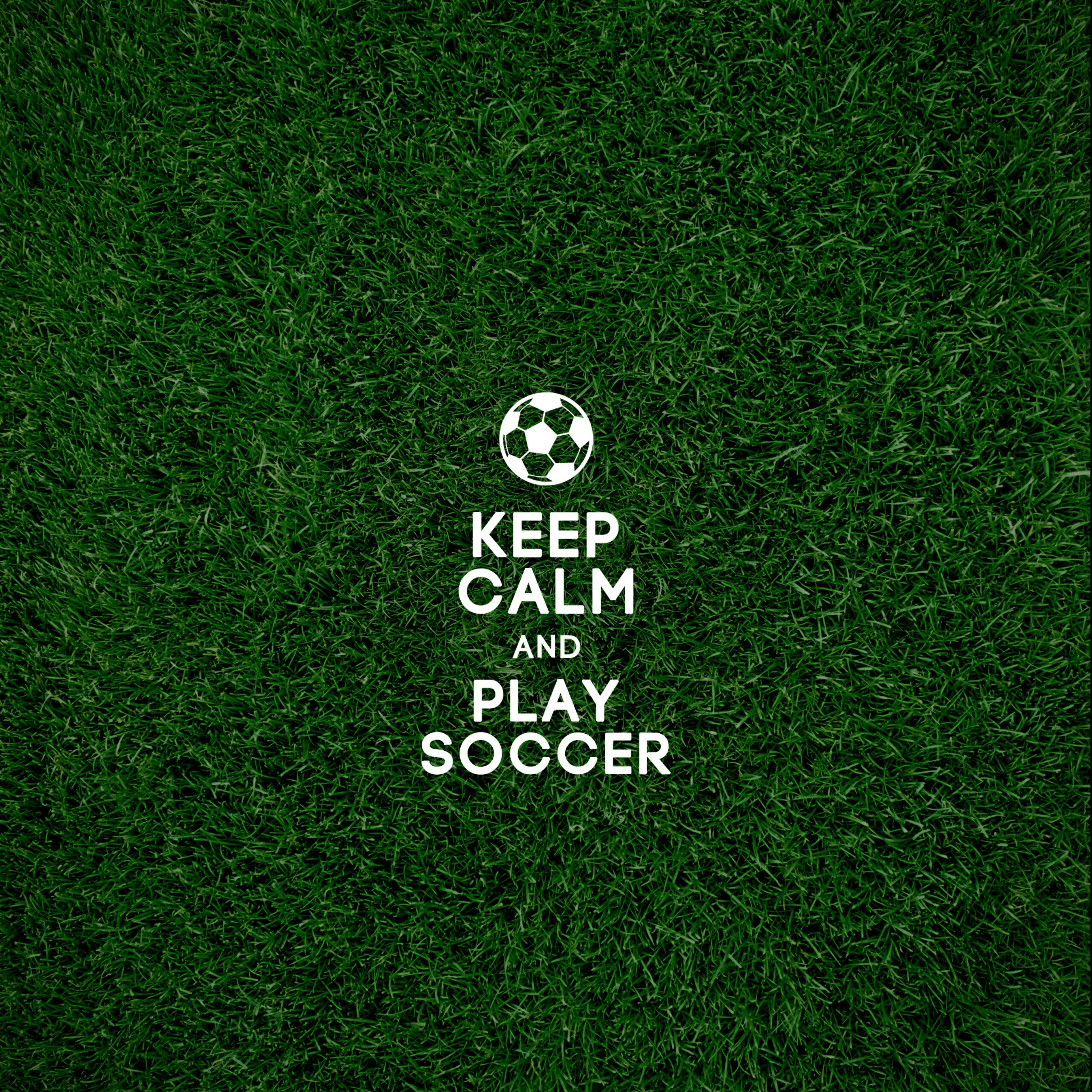 Keep Calm And Play Soccer Cool Desktop Mobile Backgrounds